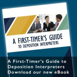 First Timer's Guide to Deposition Interpreters